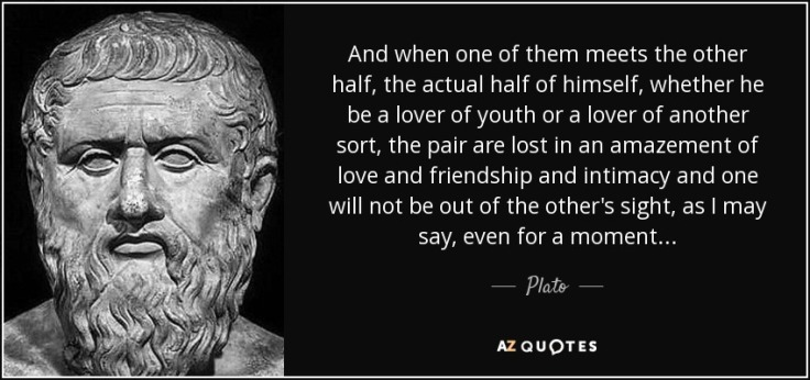 quote-and-when-one-of-them-meets-the-other-half-the-actual-half-of-himself-whether-he-be-a-plato-66-86-48